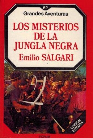 Portada LOS MISTERIOS DE LA JUNGLA NEGRA - EMILIO SALGARI - FORUM