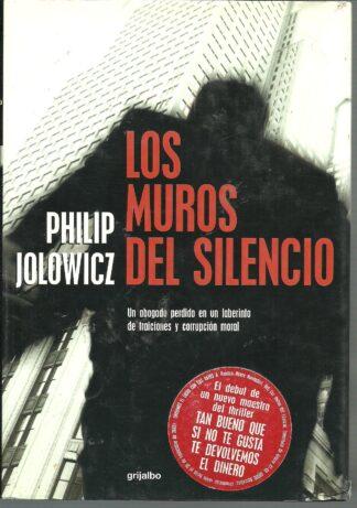Portada LOS MUROS DEL SILENCIO - PHILIP JOLOWIC - GRIJALBO