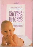 Portada LOS PRIMEROS MIL DIAS DE LA VIDA DE TU HIJO - DR. MANUEL M. ESCUDE - TIBIDABO