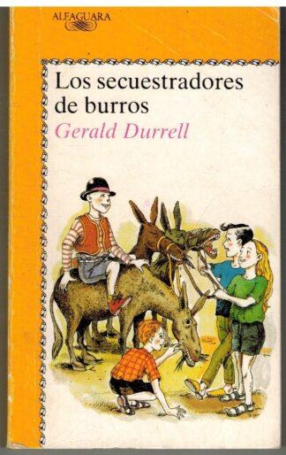 Portada LOS SECUESTRADORES DE BURROS - GERALD DURRELL - ALFAGUARA