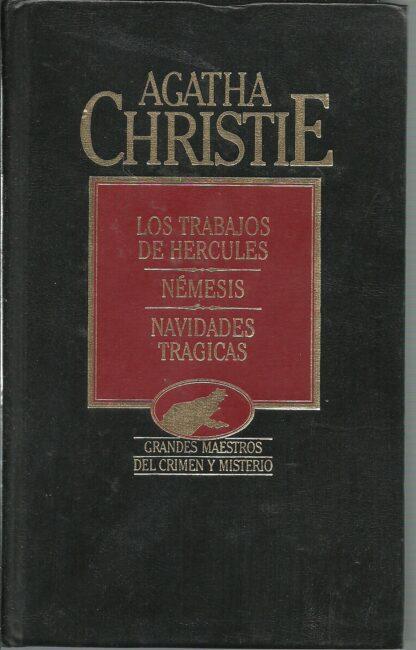 Portada LOS TRABAJOS DE HERCULES / NEMESIS / NAVIDADES TRAGICAS - AGATHA CHRISTIE - ORBIS