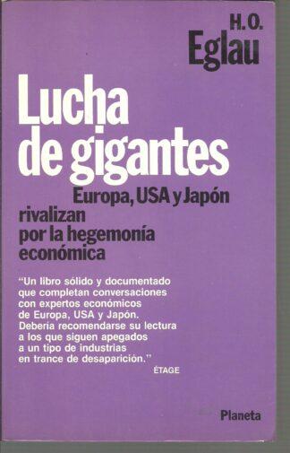 Portada LUCHA DE GIGANTES. EUROPA USA Y JAPON RIVALIZAN PORLA HEGEMONIA ECONOMICA - H. O. EGLAU - PLANETA