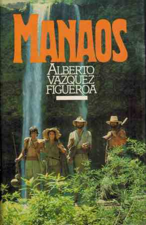 Portada MANAOS - ALBERTO VAZQUEZ-FIGUEROA - CIRCULO DE LECTORES