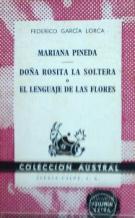 Portada MARIANA PINEDA / DOÑA ROSITA LA SOLTERA O EL LENGUAJE DE LAS FLORES - FEDERICO GARCIA LORCA - ESPASA CALPE