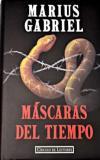 Portada MASCARAS DEL TIEMPO - MARIUS GABRIEL - CIRCULO DE LECTORES