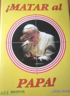 Portada MATAR AL PAPA - ALVARO BAEZA LOPEZ - ABL PRESS