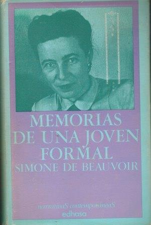 Portada MEMORIAS DE UNA JOVEN FORMAL - SIMONE DE BEAUVOIR - EDHASA