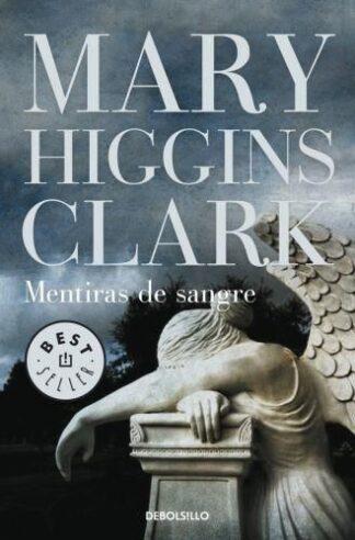 Portada MENTIRAS DE SANGRE - MARY HIGGINS CLARK - DEBOLSILLO