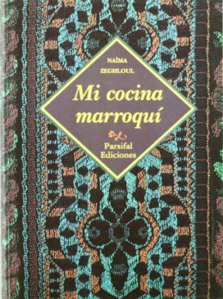Portada MI COCINA MARROQUÍ - NAIMA ZEGHLOUL - PARSIFAL