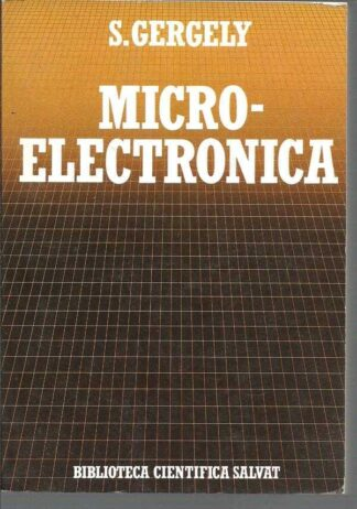 Portada MICRO-ELECTRONICA - S. GERGELY - BIBLIOTECA CIENTIFICA SALVAT