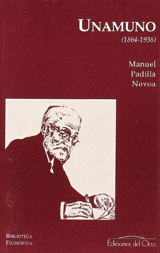 Portada MIGUEL DE UNAMUNO (1864-1936) - MANUEL PADILLA NOVOA - EDICIONES DEL ORTO
