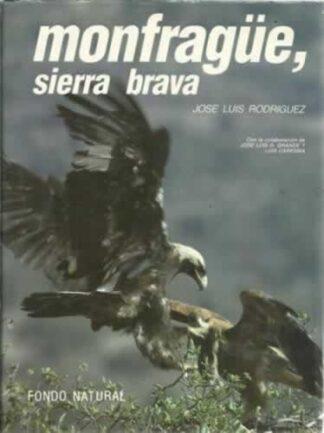 Portada MONFRAGUE. SIERRA BRAVA - JOSE LUIS RODRIGUEZ - FONDO NATURAL