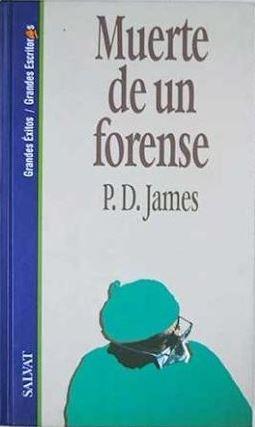Portada MUERTE DE UN FORENSE - P. D. JAMES - SALVAT