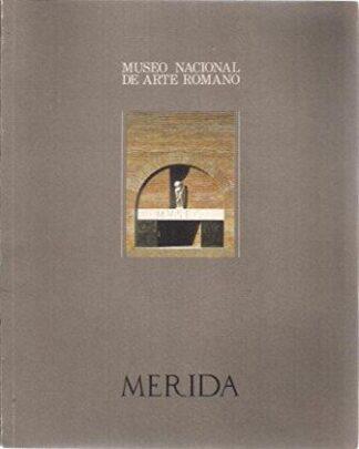 Portada MUSEO NACIONAL DE ARTE ROMANO DE MÉRIDA - LASHERAS -