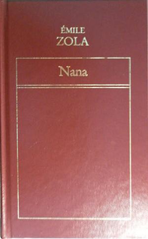 Portada NANA - ÉMILE ZOLA - ORBIS