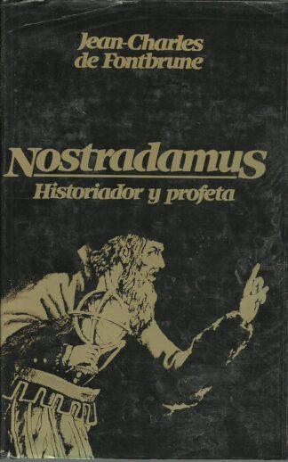 Portada NOSTRADAMUS HISTORIADOR Y PROFETA - JEAN CHARLES DE FONTBRUNE - CIRCULO DE LECTORES