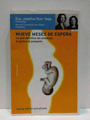 Portada NUEVE MESES DE ESPERA  - JOSEFINA RUIZ VEGA - TEMAS DE HOY