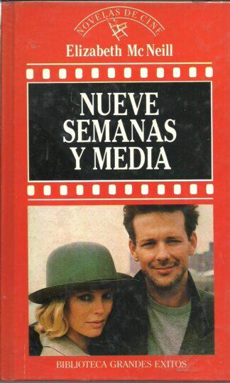 Portada NUEVE SEMANAS Y MEDIA - ELIZABETH MCNEIL - ORBIS