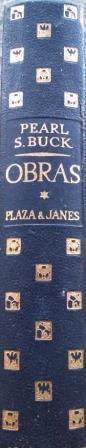 Portada OBRAS II - PEARL S. BUCK - PLAZA Y JANES