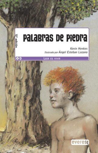 Portada PALABRAS DE PIEDRA - KEVIN HENKES - EVEREST