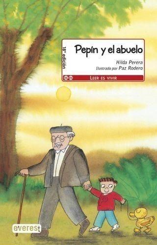 Portada PEPIN Y EL ABUELO - HILDA PERERA - EVEREST