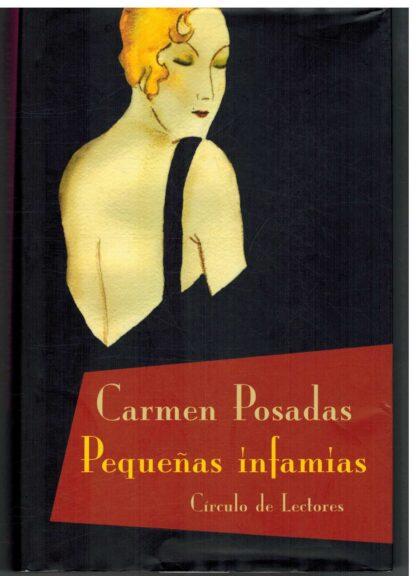 Portada PEQUEÑAS INFAMIAS - CARMEN POSADAS - CIRCULO DE LECTORES