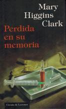 Portada PERDIDA EN SU MEMORIA - MARY HIGGINS CLARK - CIRCULO DE LECTORES