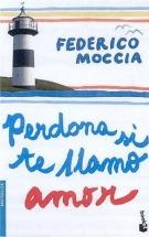 Portada PERDONA SI TE LLAMO AMOR - FEDERICO MOCCIA - BOOKET