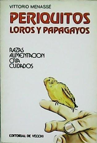 Portada PERIQUITOS, LOROS Y PAPAGAYOS - VITTORIO MENASSE - DE VECCHI