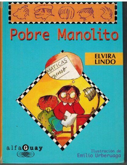 Portada POBRE MANOLITO - ELVIRA LINDO - ALFAGUARA