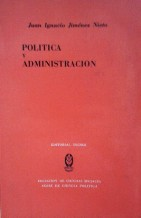 Portada POLITICA Y ADMINISTRACION - JUAN IGNACIO JIMENEZ NIETO - TECNOS