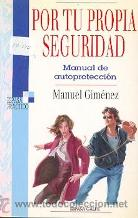 Portada POR TU PROPIA SEGURIDAD - MANUEL GIMENEZ - ESPASA CALPE