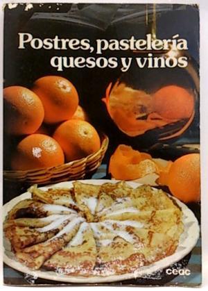 Portada Postres, pastelería, quesos y vinos - MARIE-PIERRE DE TOULOUSE-LAUTREC - PLANETA
