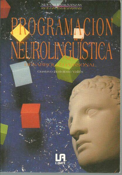 Portada PROGRAMACION NEUROLINGUISTICA. DESARROLLO PERSONAL - GUSTAVO BERTOLOTTO - LIBSA