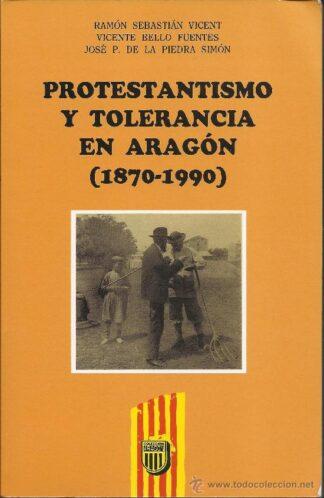 Portada PROTESTANTISMO Y TOLERANCIA EN ARAGON - VARIOS AUTORES - ED MIRA