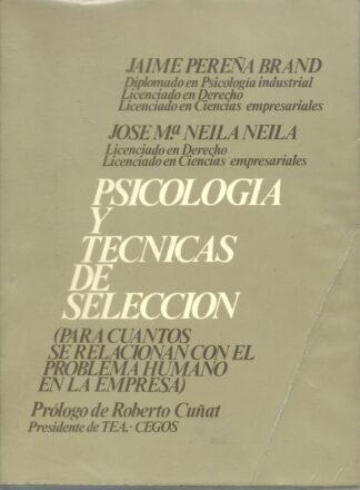 Portada PSICOLOGIA Y TECNICAS DE SELECCION - JAIME PEREÑA BRAND Y JOSE MARIA NEILA NEILA - REUS