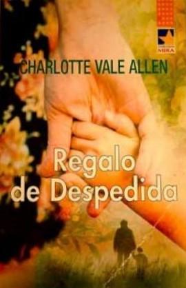 Portada REGALO DE DESPEDIDA - CHARLOTTE VALE ALLEN - HARLEQUIN IBERICA
