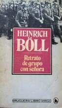 Portada RETRATO DE GRUPO CON SEÑORA - HEINRICH BÖLL - BRUGUERA