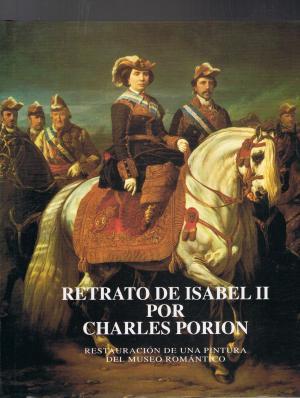 Portada RETRATO DE ISABEL II POR CHARLES PORION - VVAA - ESPASA CALPE