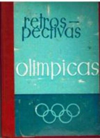 Portada RETROSPECTIVAS OLIMPICAS - OTTO MAYER - GRAFICAS BENZAL