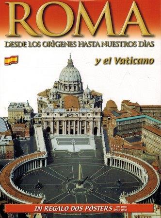 Portada ROMA. DESDE LOS ORIGENES HASTA NUESTROS DÍAS Y EL VATICANO - VVAA - LOZZI ROMA