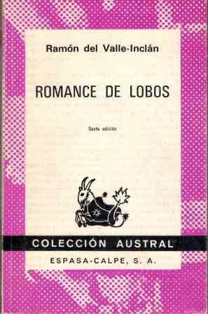 Portada ROMANCE DE LOBOS - RAMON DEL VALLE-INCLAN - ESPASA CALPE