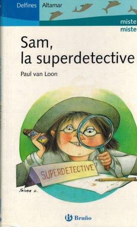 Portada SAM SUPERDETECTIVE -  PAUL VAN LOON - BRUÑO