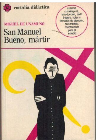 Portada SAN MANUEL BUENO MARTIR - MIGUEL DE UNAMUNO - CASTALIA DIDACTICA