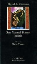 Portada SAN MANUEL BUENO MARTIR - MIGUEL DE UNAMUNO - CATEDRA