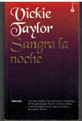 Portada SANGRA LA NOCHE - VICKIE TAYLOR - TALISMAN