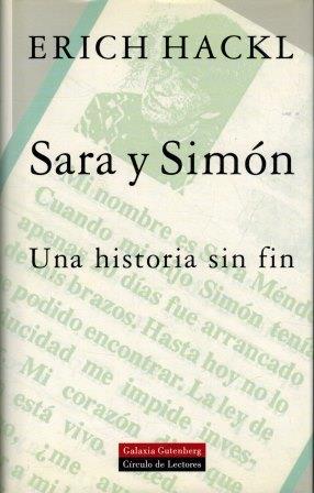 Portada SARA Y SIMON UNA HISTORIA SIN FIN - ERICH HACKL - CIRCULO DE LECTORES