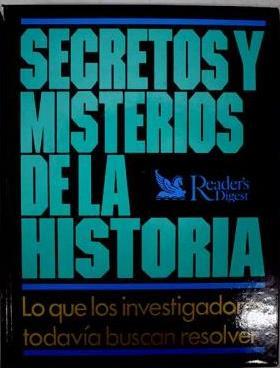 Portada SECRETOS Y MISTERIOS DE LA HISTORIA - GONZALO ANG - READER`S DIGEST