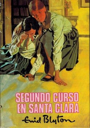 Portada SEGUNDO CURSO EN SANTA CLARA - ENID BLYTON - MOLINO
