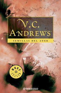 Portada SEMILLAS DEL AYER (SAGA DOLLANGANGER 4) - V. C. ANDREWS - CISNE